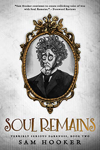 Soul Remains (Terribly Serious Darkness Book 2) (English Edition)