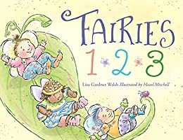 Fairies 1, 2, 3 by [Liza Gardner Walsh, Hazel Mitchell]
