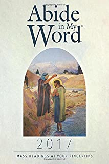 Abide in My Word 2017: Mass Readings at Your Fingertips
