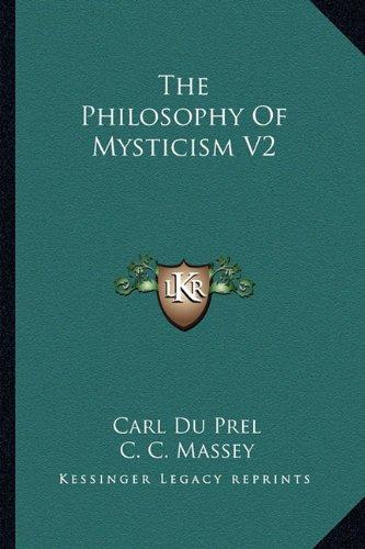 The Philosophy of Mysticism V2