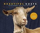 Beautiful Goats: Portraits of champion breeds (Beautiful Animals)