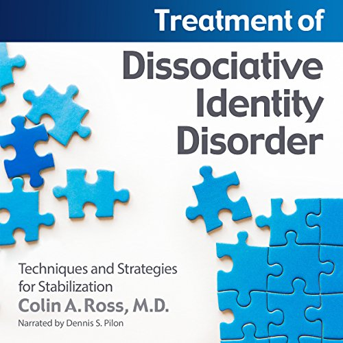 Treatment of Dissociative Identity Disorder audiobook cover art