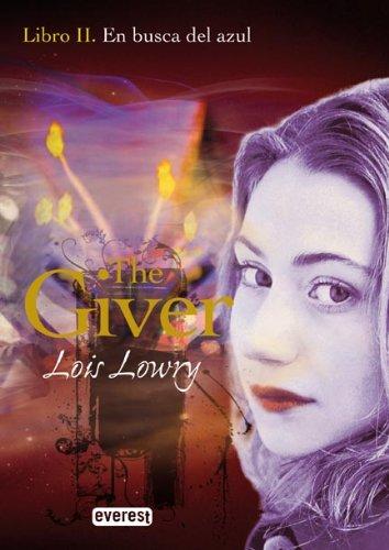 En busca del azul. Libro II. The Giver