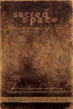 Sacred Space: Meditations for Common Places (Ancient Faith Series)