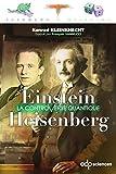 Einstein et Heisenberg - La controverse quantique