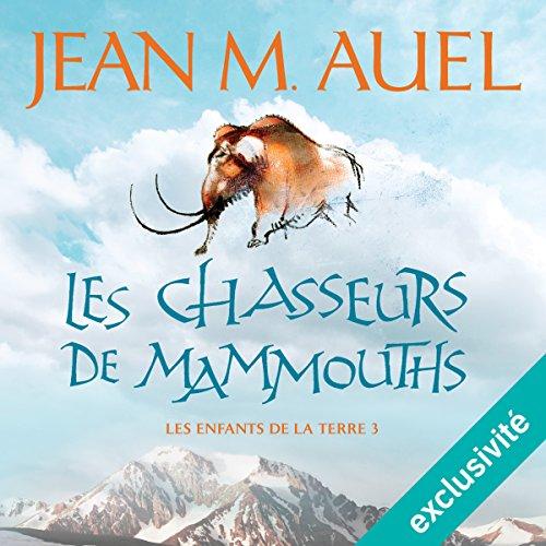 Les chasseurs de mammouths audiobook cover art