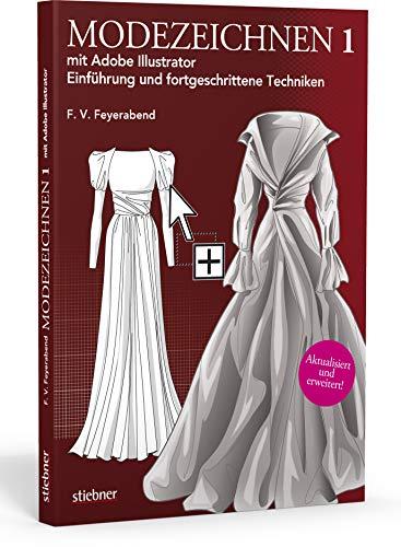 Modezeichnen 1 mit Adobe Illustrator: Einführung und fortgeschrittene Techniken