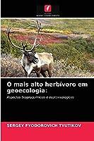 O mais alto herbívoro em geoecologia