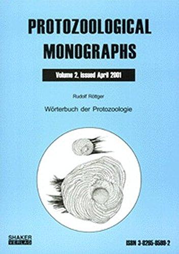 Wörterbuch der Protozoologie - Zweite, verbesserte Auflage (Protozoological Monographs)