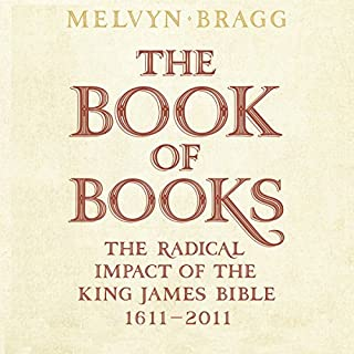 The Book of Books: The Radical Impact of the King James Bible, 1611-2011 cover art
