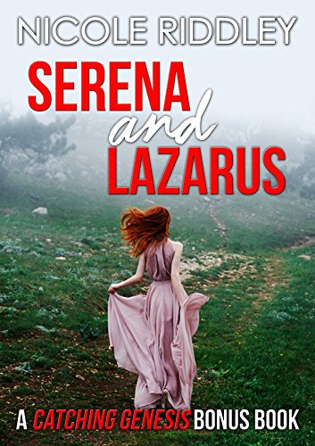 Serena and Lazarus: A Catching Genesis Bonus Chapter (English Edition)