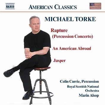 Torke: Rapture / An American Abroad / Jasper