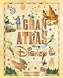 El gran atlas Disney: Libro ilustrado (Disney. Otras propiedades)
