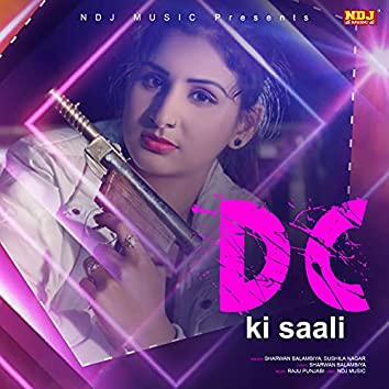 D C Ki Saali - Single