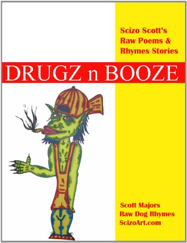 Drugz n Booze (Raw Dog Rhymes Book 4) (English Edition)
