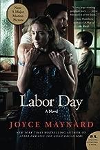 Labor Day Movie Tie- In Edition: A Novel (P.S.) by Joyce Maynard (2013-12-03)