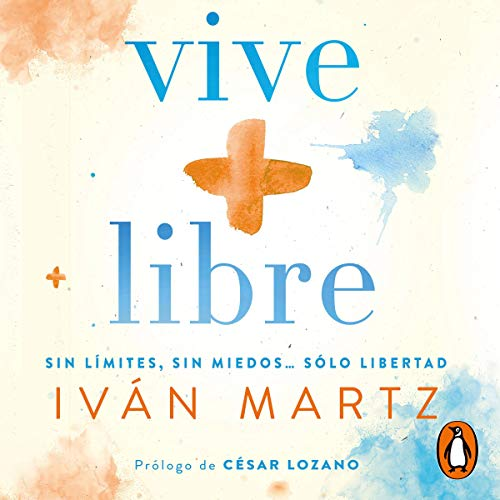 Vive + libre [Live + Free]  By  cover art