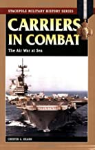 Carriers in Combat: The Air War at Sea