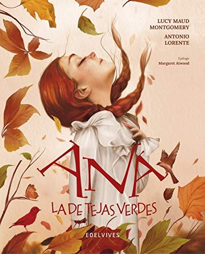 Ana la de Tejas Verdes (Álbumes ilustrados)