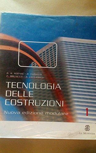 Tecnologia delle costruzioni. Ediz. modulare. Per gli Ist. Tecnici: 1