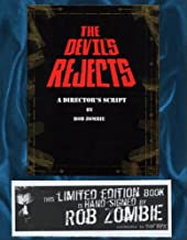 The Devil's Rejects: A Director's Script