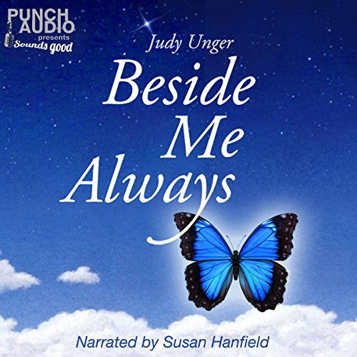 Beside Me Always     My Personal Journey of Healing, from Tragic Loss to Finding Joy Through My Love of Music.              De :                                                                                                                                 Judy Unger                               Lu par :                                                                                                                                 Susan Hanfield,                                                                                        Punch Audio                      Durée : 2 h et 50 min     Pas de notations     Global 0,0