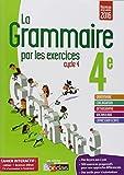 La grammaire par les exercices 4e - Cahier de l'élève + licence élève 1 an sur viascola - Nouveau programme 2016
