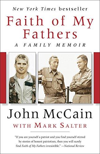 Faith of My Fathers: A Family Memoir by [John McCain, Mark Salter]