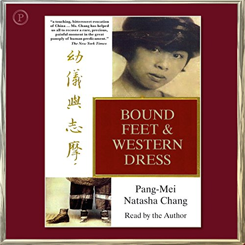 Bound Feet and Western Dress audiobook cover art