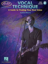 Vocal Technique: A Guide to Finding Your Real Voice (Book & Online Audio)