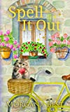 Spell it Out: Cozy Mystery (The Kitchen Witch Book 9)