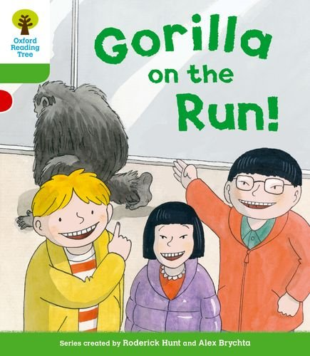 Oxford Reading Tree: Level 2 More a Decode and Develop Gorilla on the Run!の詳細を見る