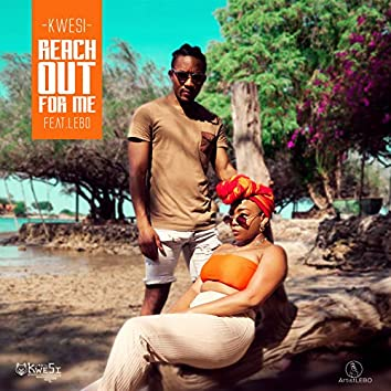 Reach out for Me (feat. Lebo)