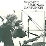 The Definitive Simon and Garfunkel von Simon & Garfunkel