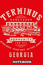 Notebook: Terminus Sanctuary Community , Journal for Writing, College Ruled Size 6