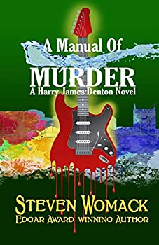 A Manual Of Murder (Harry James Denton Series) (Volume 5) 1732189943 Book Cover