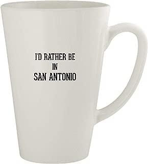I'd Rather Be In SAN ANTONIO - Ceramic 17oz Latte Coffee Mug