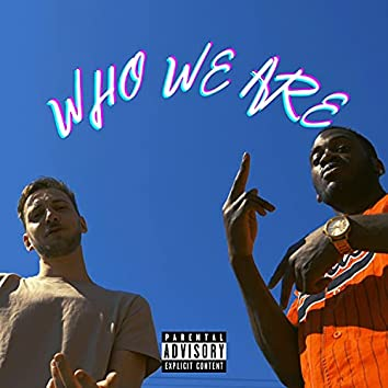 WHO WE ARE (feat. Dari)