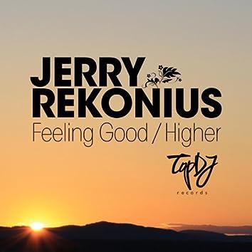 Feeling Good / Higher