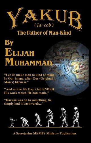 Amazon.com: Yakub (Jacob) The Father of Mankind eBook: Muhammad, Elijah:  Kindle Store