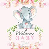 Welcome Baby Girl: Elephant Baby Shower Guest Book