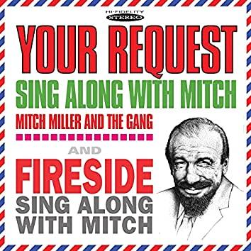 Your Request Sing Along with Mitch / Fireside Sing Along with Mitch