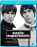 オアシス:スーパーソニック (通常版) [Blu-ray]
