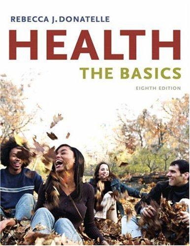 Health: The Basics (8th Edition)