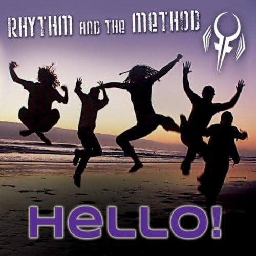 Rhythm and the Method
