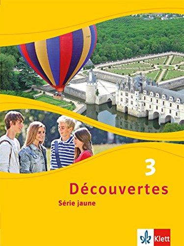 Découvertes 3. Série jaune: Schülerbuch flexibler Einband 3. Lernjahr (Découvertes. Série jaune (ab Klasse 6). Ausgabe ab 2012)