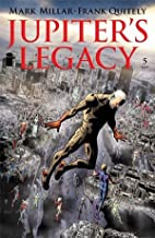 Jupiters Legacy #5 Cover B Bryan Hitch Variant Cover