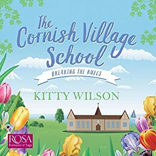 The Cornish Village School     Breaking the Rules              By:                                                                                                                                 Kitty Wilson                               Narrated by:                                                                                                                                 Imogen Comrie                      Length: 7 hrs and 17 mins     1 rating     Overall 3.0