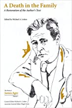 A Death in the Family: A Restoration of the Author's Text (Collected Works of James Agee)