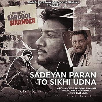 Sadeyan Paran to Sikhi Udna